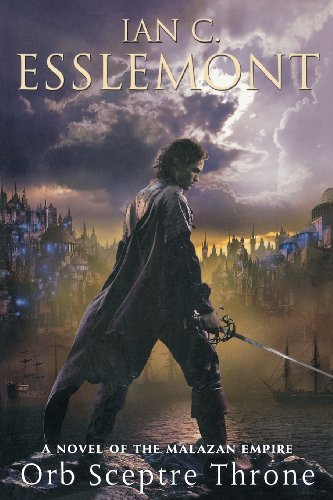 Ian C. Esslemont Orb Sceptre Throne A Novel Of The Malazan Empire