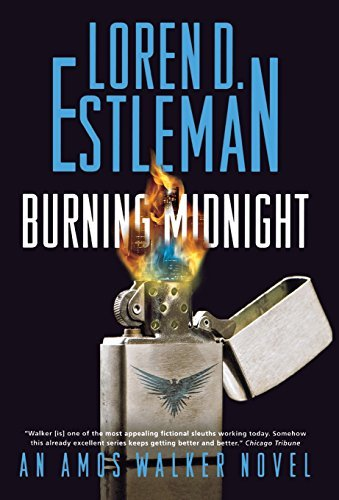 Loren D. Estleman Burning Midnight