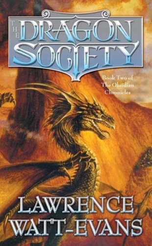Lawrence Watt Evans Dragon Society The