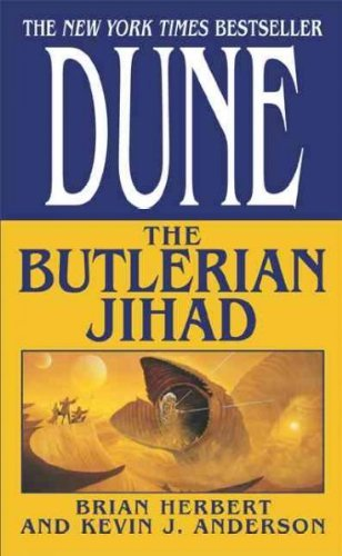 Brian Herbert Dune The Butlerian Jihad Book One Of The Legends Of D