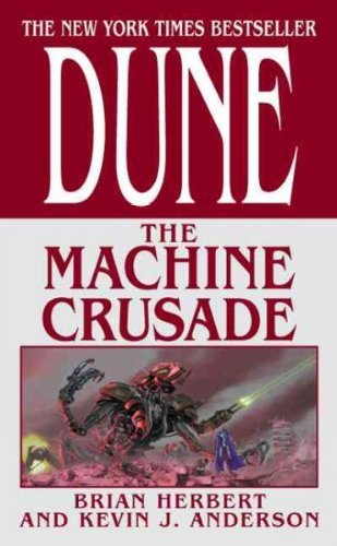 Brian Herbert Dune The Machine Crusade Book Two Of The Legends Of D