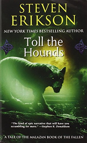 Steven Erikson Toll The Hounds