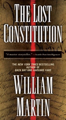 William Martin Lost Constitution The