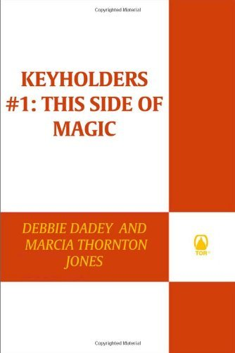 Debbie Dadey Keyholders #1 This Side Of Magic This Side Of Magic