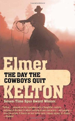 Elmer Kelton Day The Cowboys Quit The