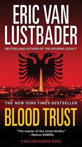 Eric Van Lustbader Blood Trust