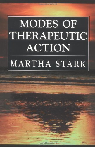 Martha Stark Modes Of Therapeutic Action
