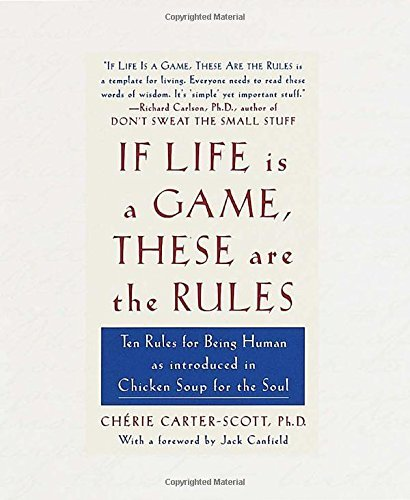 Cherie Carter Scott If Life Is A Game These Are The Rules
