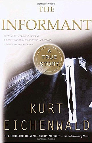 Kurt Eichenwald The Informant A True Story