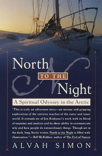 Alvah Simon North To The Night A Spiritual Odyssey In The Arctic