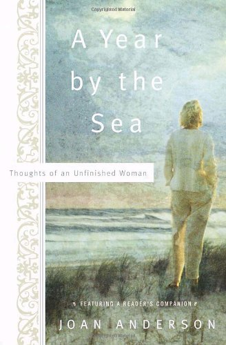 Joan Anderson A Year By The Sea Thoughts Of An Unfinished Woman