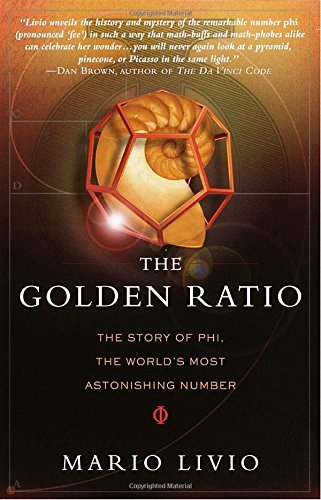 Mario Livio The Golden Ratio The Story Of Phi The World's Most Astonishing Nu
