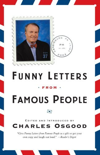 Charles Osgood Funny Letters From Famous People