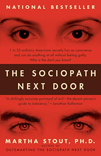 Martha Stout Sociopath Next Door The The Ruthless Versus The Rest Of Us