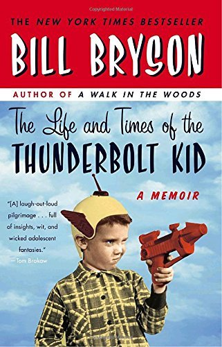 Bill Bryson The Life And Times Of The Thunderbolt Kid A Memoir