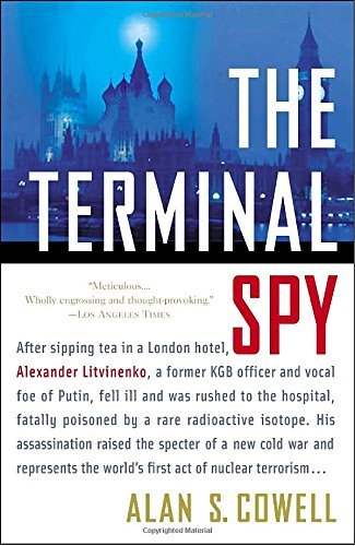 Alan S. Cowell The Terminal Spy A True Story Of Espionage Betrayal And Murder