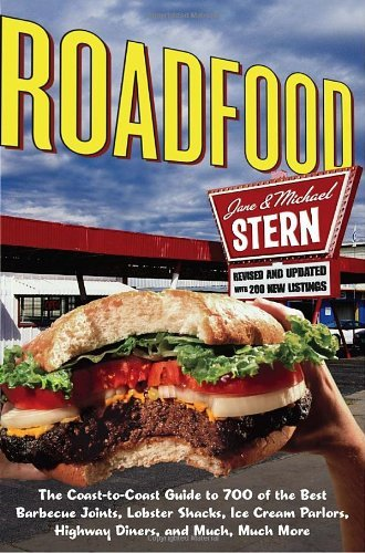 Jane Stern Roadfood The Coast To Coast Guide To 700 Of The Best Barbe