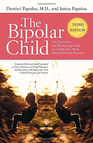 Demitri Papolos The Bipolar Child (third Edition) The Definitive And Reassuring Guide To Childhood' 0003 Edition;