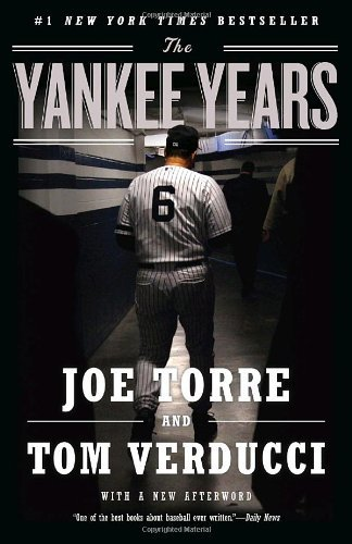 Joe Torre The Yankee Years