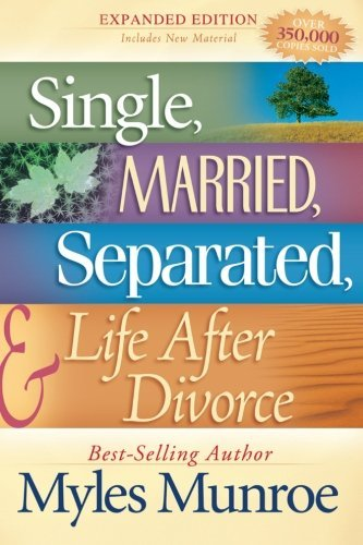 Myles Munroe Single Married Separated And Life After Divorce Expanded