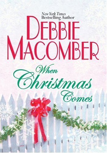 Debbie Macomber When Christmas Comes
