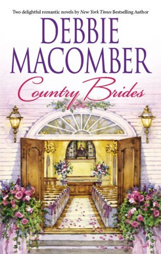 Debbie Macomber Country Brides