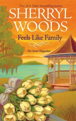 Sherryl Woods Feels Like Family