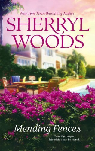 Sherryl Woods Mending Fences