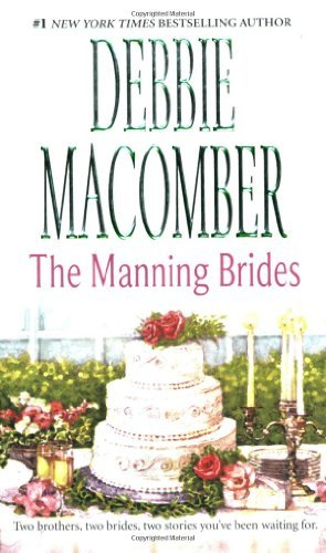 Debbie Macomber Manning Brides Marriage Of Inconvenience Stand In Wife