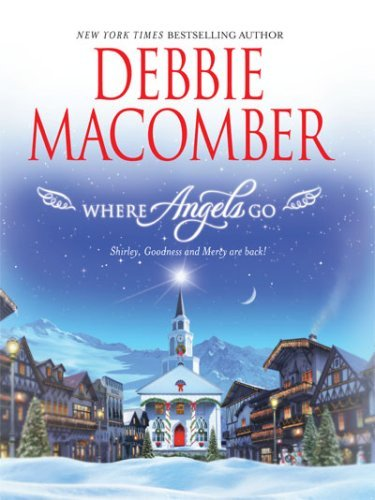 Debbie Macomber Where Angels Go