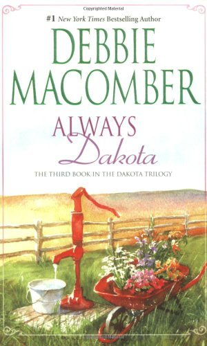 Debbie Macomber Always Dakota