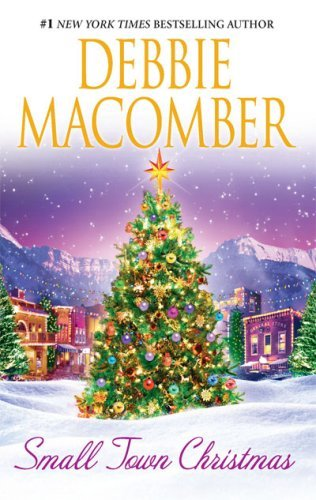 Debbie Macomber Small Town Christmas Return To Promise\mail Order Bride