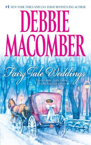 Debbie Macomber Fairy Tale Weddings