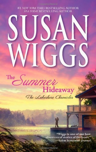 Susan Wiggs The Summer Hideaway