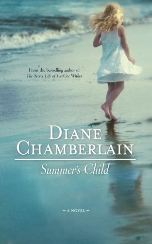 Diane Chamberlain Summer's Child
