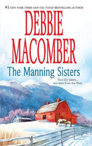 Debbie Macomber The Manning Sisters