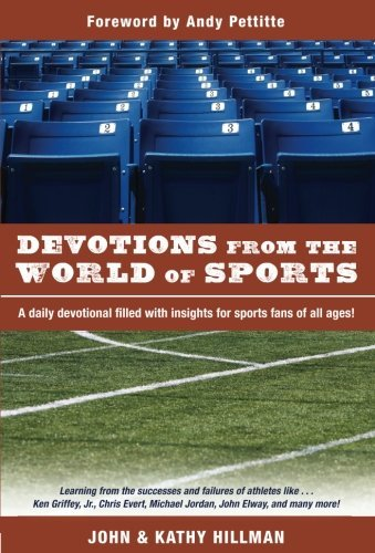 John Hillman Devotions From The World Of Sports