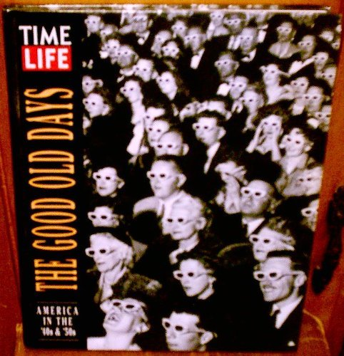 Time Life Good Old Days America Forties & The Fifties