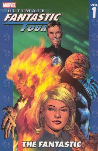 Brian Michael Bendis Ultimate Fantastic Four Volume 1 The Fantastic