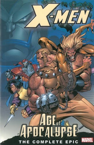 Akira Yoshida X Men The Complete Age Of Apocalypse Epic Book 1