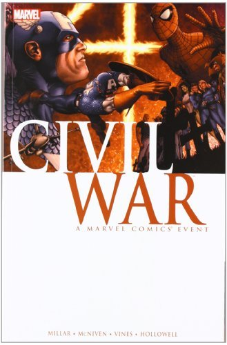 Mark Millar Civil War A Marvel Comics Event