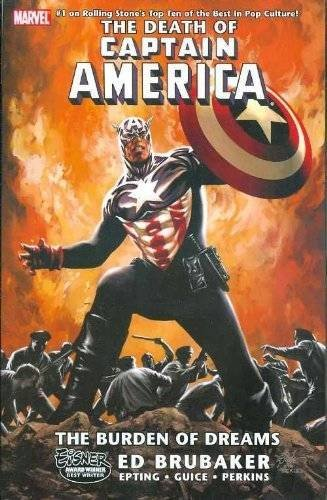 Ed Brubaker Death Of Captain America Volume 2 The The Burden Of Dreams