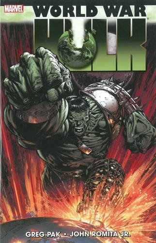 Greg Pak Wwh World War Hulk