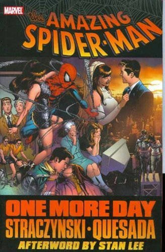 J. Michael Straczynski Amazing Spider Man The One More Day