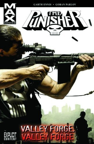 Garth Ennis Punisher Max Volume 10 Valley Forge Valley Forge Direct