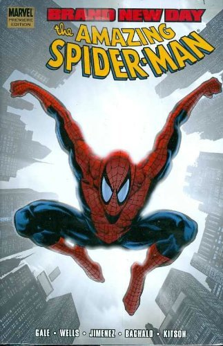 Bob Gale Spider Man Brand New Day Volume 2 Premiere