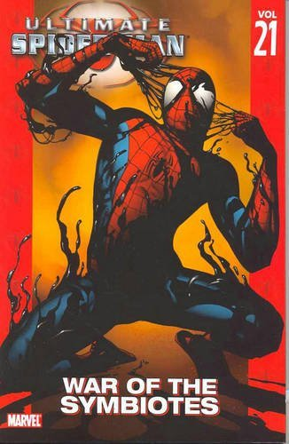 Brian Michael Bendis Ultimate Spider Man Volume 21 War Of The Symbiotes Direct