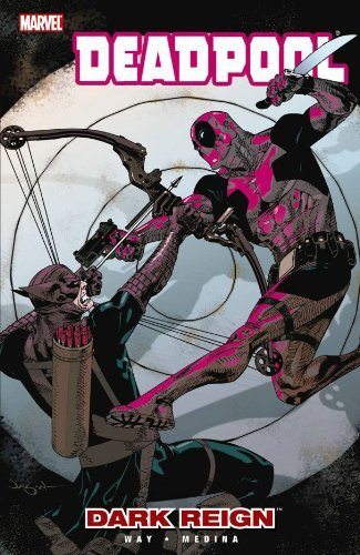 Daniel Way Deadpool Volume 2 Dark Reign