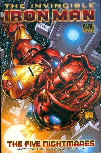 Matt Fraction Invincible Iron Man Volume 1 The Five Nightmares