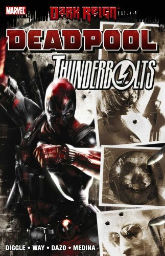 Andy Diggle Dark Reign Deadpool Thunderbolts